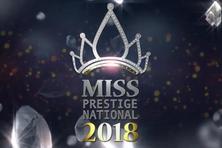 Teaser – Miss Prestige National 2018